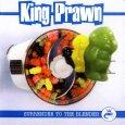 画像1: King Prawn / Surrender To The Blender (1)