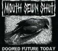 画像1: Mouth Sewn Shut / Doomed Future Today (1)