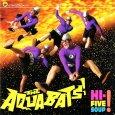 画像1: The Aquabats / Hi-Five Soup! (1)