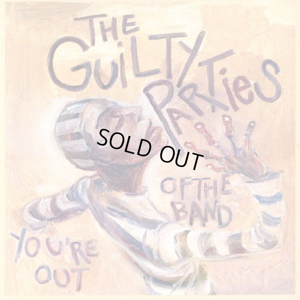 画像1: Guilty Parties / You're Out Of The Band (1)