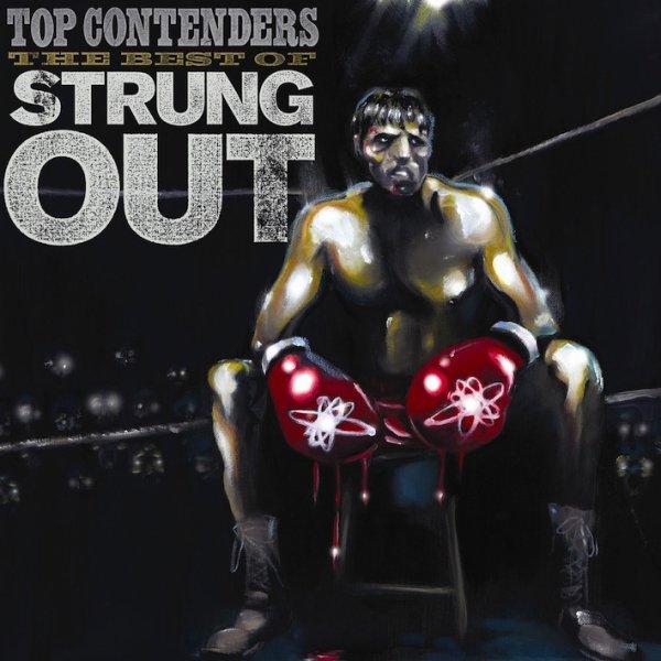 画像1: Strung Out / Top Contenders: the Best of Strung Out (1)