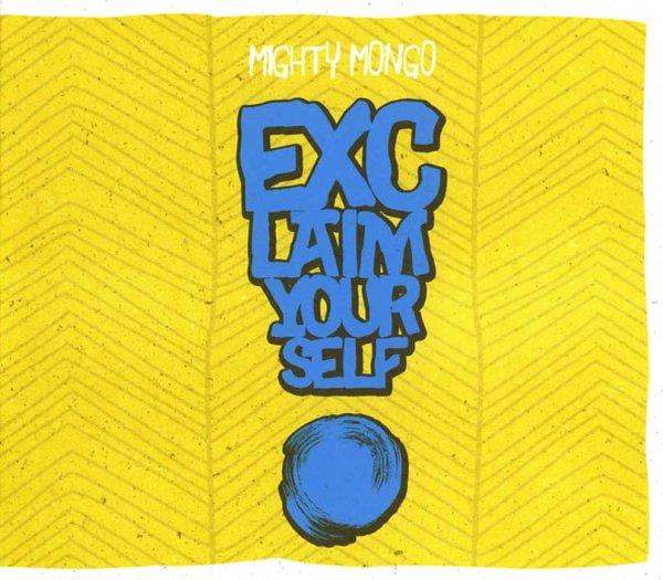 画像1: Mighty Mongo / Exclaim Yourself! (1)