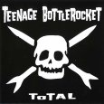 画像1: Teenage Bottlerocket / Total (1)