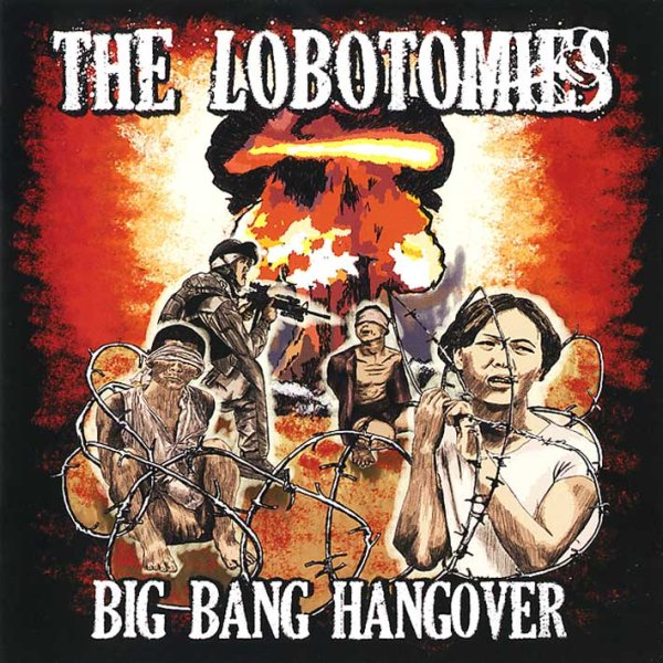 画像1: The Lobotomies / Big Bang Hangover (1)