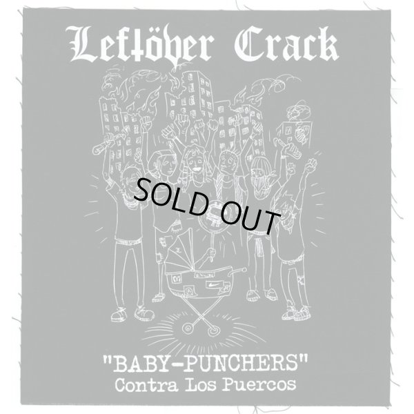 画像1: Leftover Crack / Baby Punchers バックパッチ (1)
