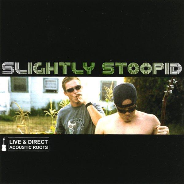画像1: Slightly Stoopid / Live & Direct: Acoustic Roots (1)