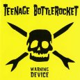 画像1: Teenage Bottlerocket / Warning Device (1)