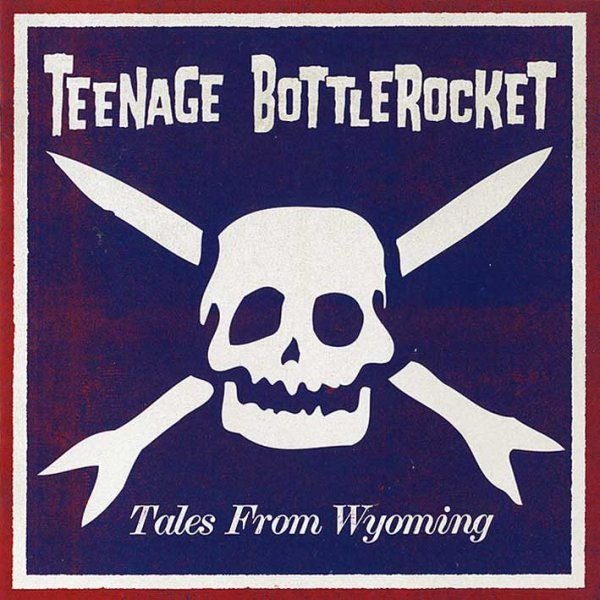 画像1: Teenage Bottlerocket / Tales From Wyoming (1)