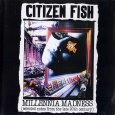 画像1: Citizen Fish / Millenia Madness [CD-R] (1)