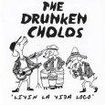 画像1: The Drunken Cholos / Livin' La Vida Loco (1)