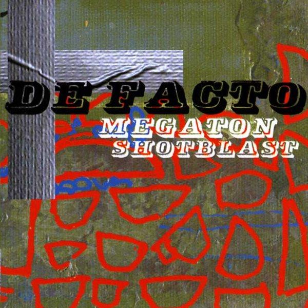 画像1: De Facto / Megaton Shotblast (1)