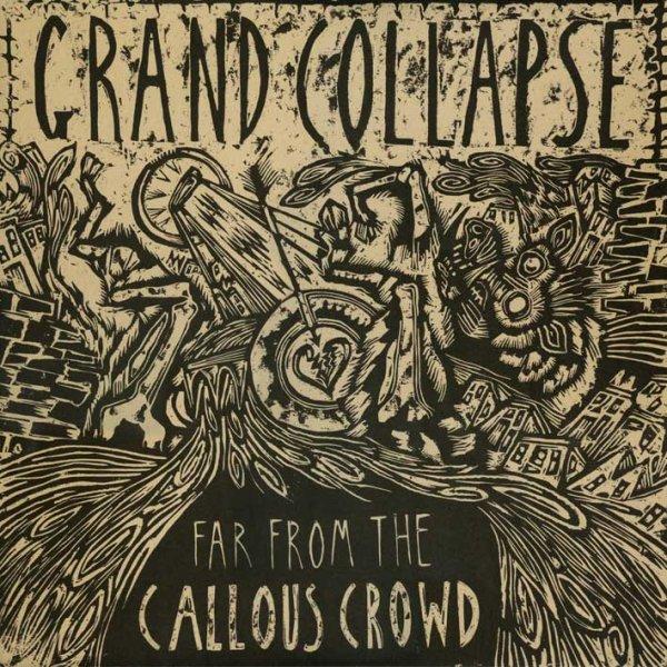画像1: Grand Collapse / Far From The Callous Crowd【12inchアナログ】 (1)