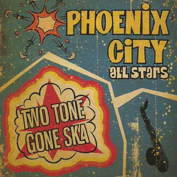 画像1: Phoenix City All-stars / Two Tone Gone Ska (1)