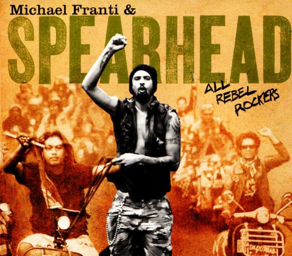 画像1: Michael Franti And Spearhead / All Rebel Rockers【日本盤】 (1)