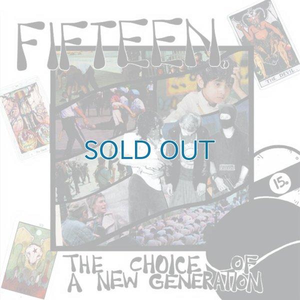 画像1: Fifteen / The Choice Of A New Generation [Remastered] (1)