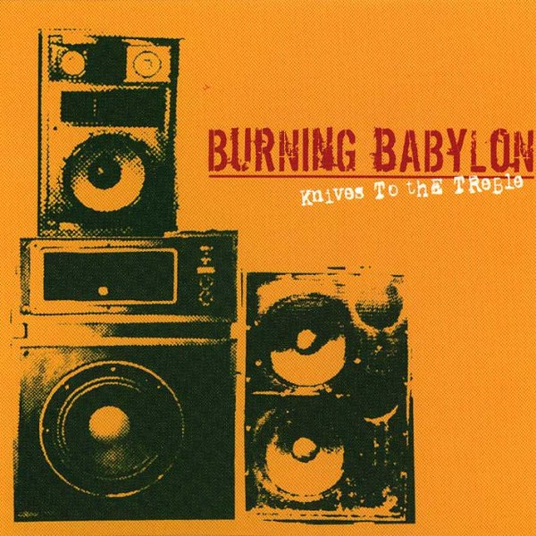 画像1: Burning Babylon / Knives To The Treble (1)