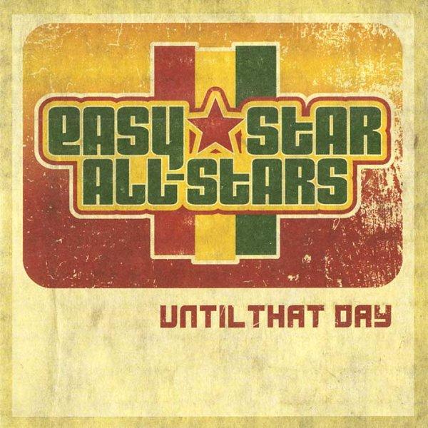 画像1: Easy Star All-Stars / Until That Day (1)