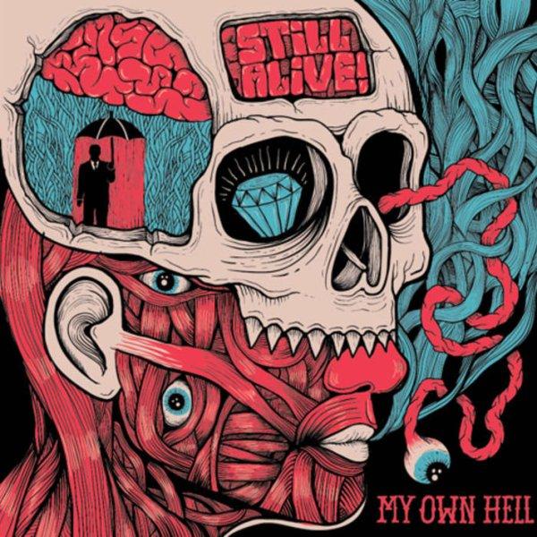 画像1: Still Alive / My Own Hell【10inchアナログ】 (1)