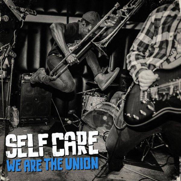 画像1: We Are The Union / Self Care (1)