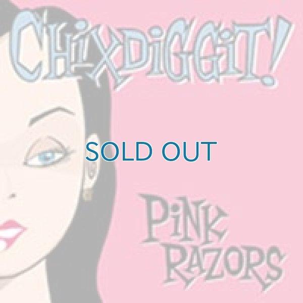 画像1: Chixdiggit! / Pink Razors (1)
