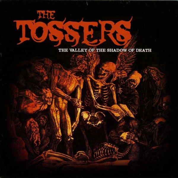 画像1: The Tossers / The Valley Of The Shadow Of Death【日本盤】 (1)