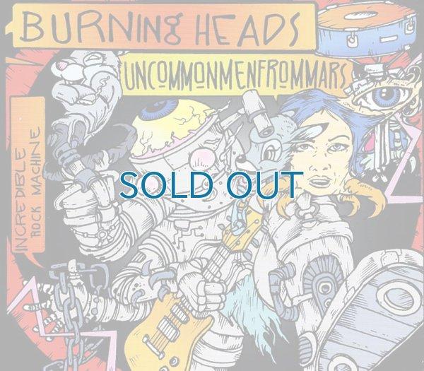 画像1: Uncommonmenfrommars & Burning Heads / Incredible Rock Machine (1)