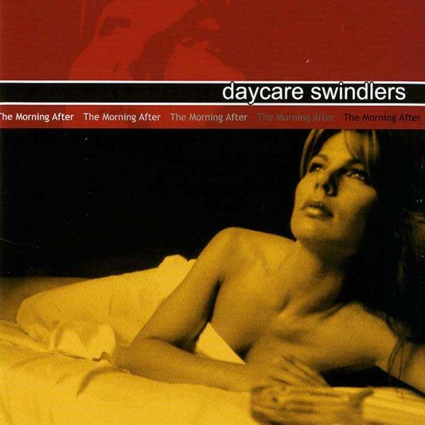 画像1: Daycare Swindlers / Morning After (1)