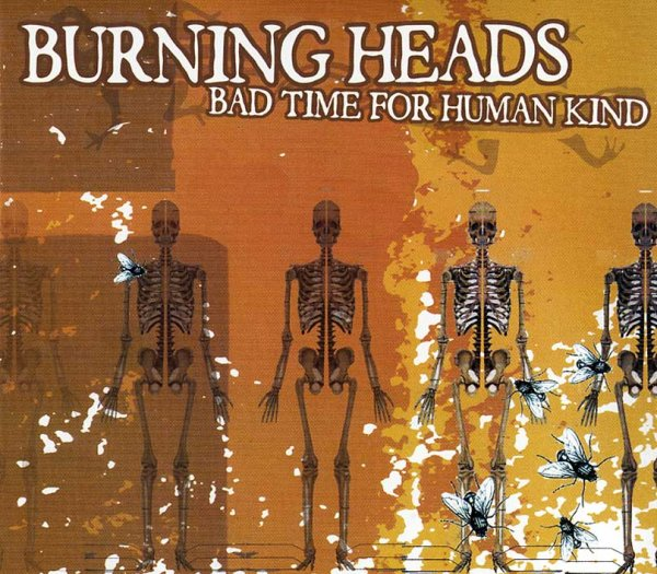画像1: Burning Heads / Bad Time For Humankind (1)