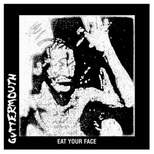 画像1: Guttermouth / Eat Your Face【日本盤】 (1)