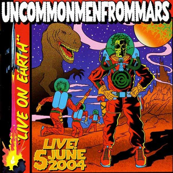 画像1: Uncommonmenfrommars / Live On Earth (1)