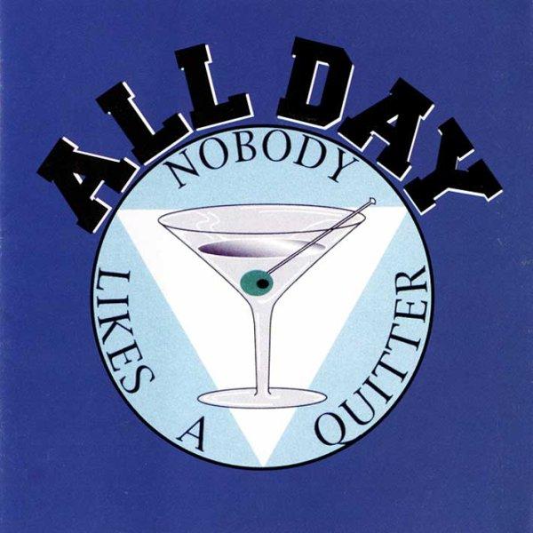 画像1: All Day / Nobody Likes A Quitter (1)