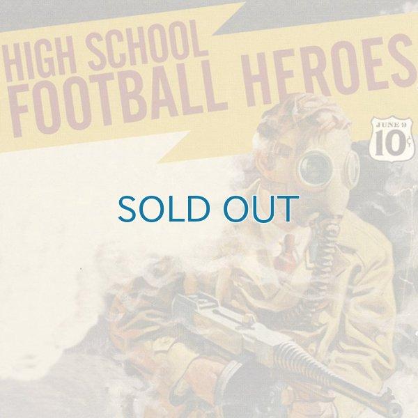 画像1: High School Football Heroes / We've Fooled Around Long Enough (1)