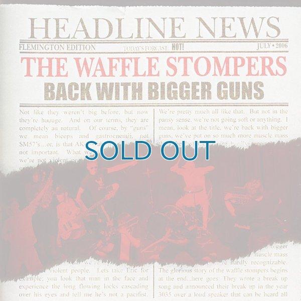 画像1: The Waffle Stompers / Back With Bigger Guns (1)