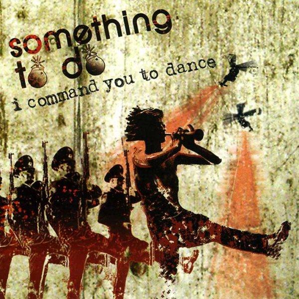 画像1: Something To Do / I Command You To Dance (1)