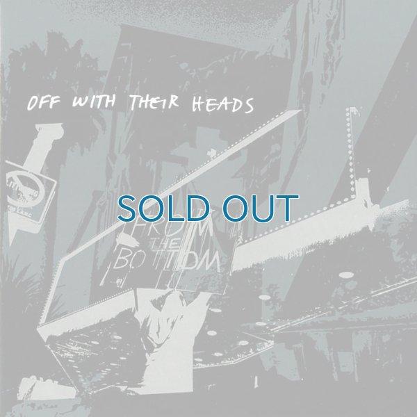 画像1: Off With Their Heads / From The Bottom (1)