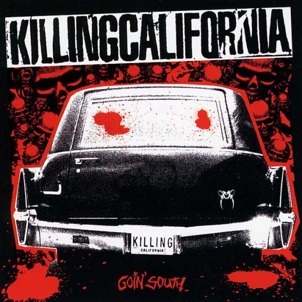 画像1: Killing California  / Goin' South (1)