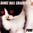 画像1: Dance Hall Crashers / Purr (1)
