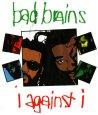 画像2: Bad Brains / I Against I T/S (2)