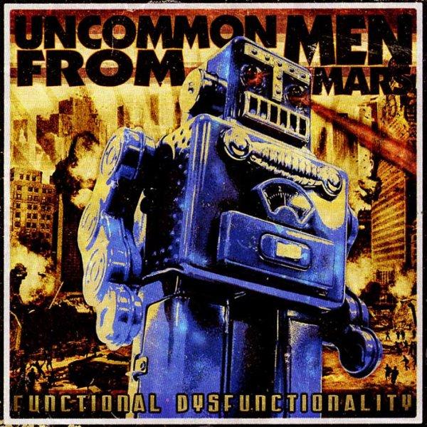 画像1: Uncommonmenfrommars / Functional Dysfunctionality (1)