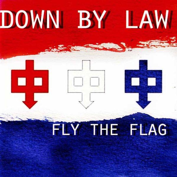 画像1: Down By Law / Fly The Flag (1)