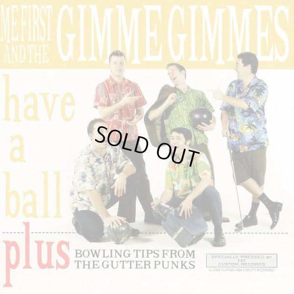 画像1: Me First and the Gimme Gimmes / Have A Ball (1)