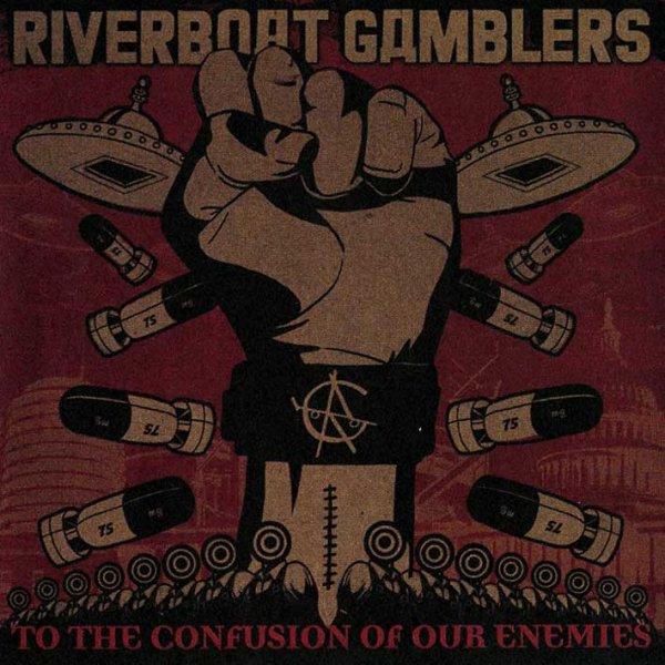 画像1: Riverboat Gamblers / To The Confusion Of Our Enemies (1)