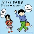 画像1: Mike Park / For the Love of Music (1)