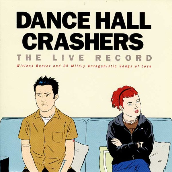 画像1: Dance Hall Crashers / The Live Record: Witless Banter & 25 Mildly Antagonistic Songs of Love (1)