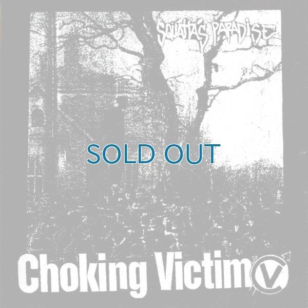 画像1: Choking Victim / Squatta's Paradise/Crack Rock Steady [EP] (1)