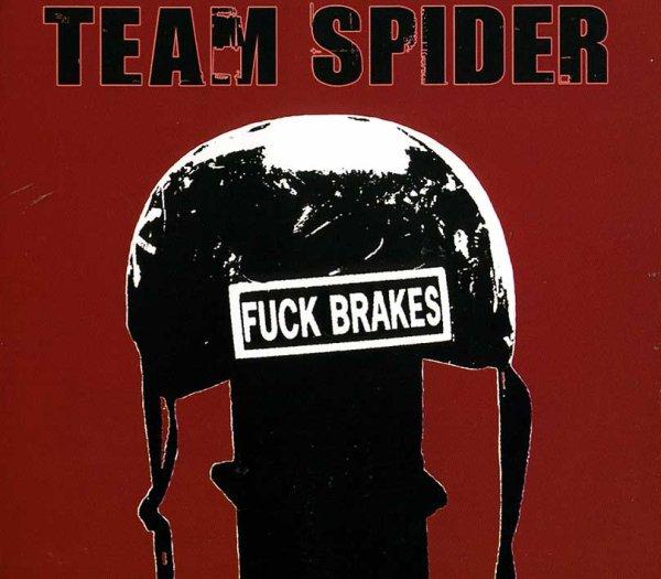 画像1: Team Spider / Fuck Brakes (1)