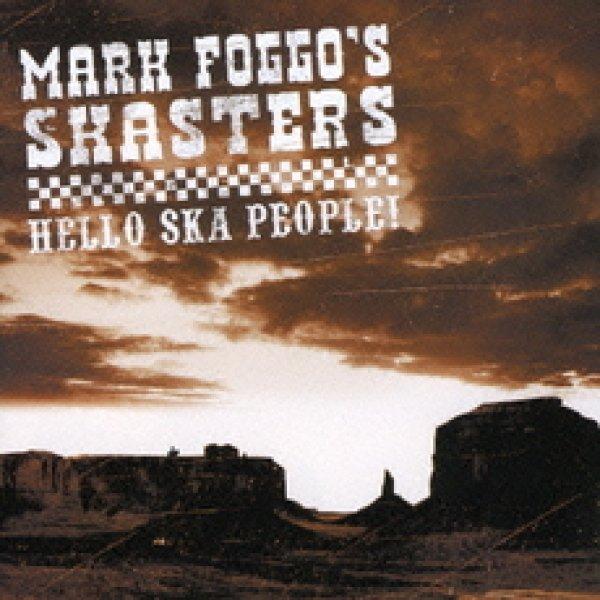 画像1: Mark Foggo's Skasters / Hello Ska People!【日本盤】 (1)