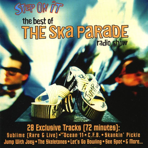画像1: V.A. / Step On It: The Best of The Ska Parade Radio Show (1)